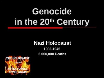 Genocide in the 20th Century - Nazi Holocaust