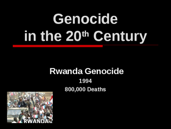 Genocide in the 20th Century - Rwanda