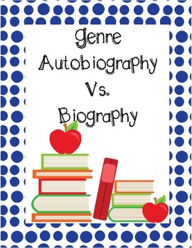 Genre - Autobiography vs Biography