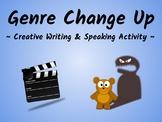 Genre Change Up (ESL/ELA Speaking & Creative Writing Activity)