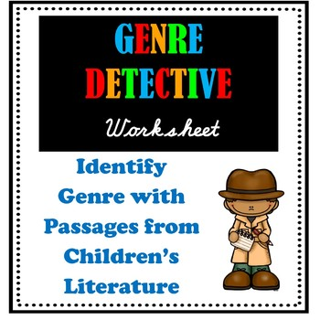 Genre Detective Practice Worksheet - Identifying Genre Based on Reading Passage