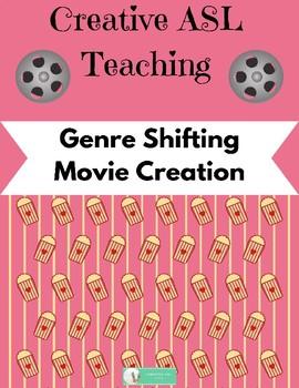 Genre Shifting Movie Project - ASL, World Language, Deaf/HH