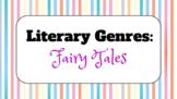 Genre Study Lesson: Fairy Tales