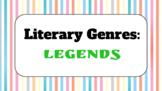 Genre Study Lesson: Legends