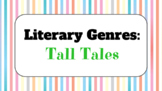Genre Study Lesson: Tall Tales