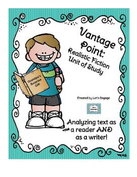 Realistic Fiction Unit of Study: Genre Vantage Point