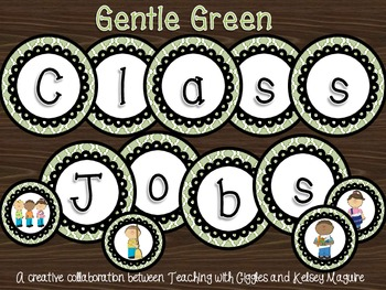 Gentle Green Classroom Jobs