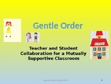 Gentle Order Powerpoint - Classroom Management