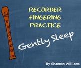 Gently Sleep - Recorder Fingering Practice