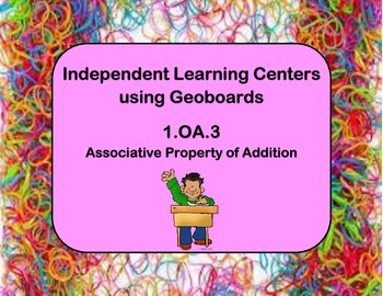 Geoboard Centers for Associative Property of Addition 1.OA.3