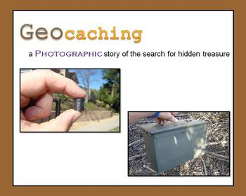 Geocaching:  A Photographic Story of the Search for Hidden