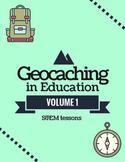 Geocaching in Education Volume 1