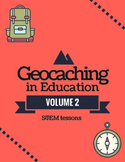 Geocaching in Education Volume 2