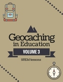 Geocaching in Education Volume 3