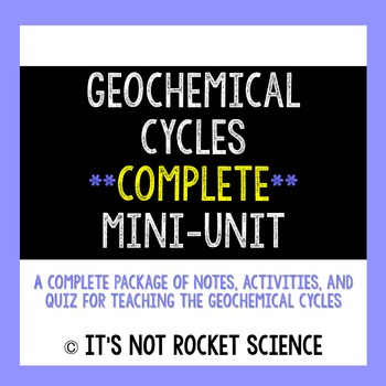 Geochemical Cycles: A Complete Activity-Based Mini-Unit