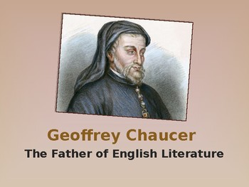 Geoffrey Chaucer and The Canterbury Tales Prologue