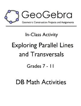 Geogebra Activity - Exploring Parallel Lines and Transversals
