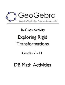 Geogebra Activity - Exploring Rigid Transformations