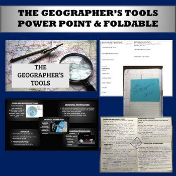 Geographer's Tools power point and foldable