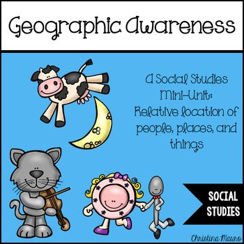 Geographic Awareness Using Nursery Rhymes: A Social Studie