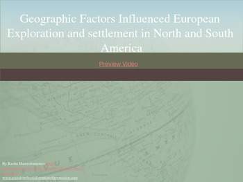 Geographic Factors Influenced European Exploration and Settlement PowerPoint