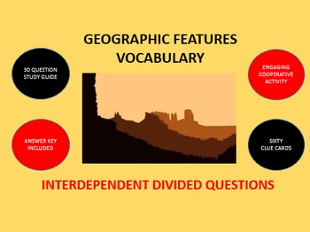 Geographic Features Vocabulary: Interdependent Divided Questions Activity