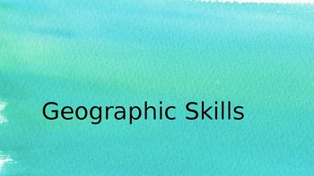 Geographic Skills and Resources Powerpoint