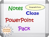 Geographic Terms PPT, Notes and Cloze Worksheets