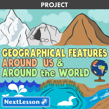 Geographical Features Around Us & Around the World - Projects & PBL