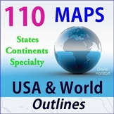 Geography | 110 Maps | USA & World Outlines (K-12)