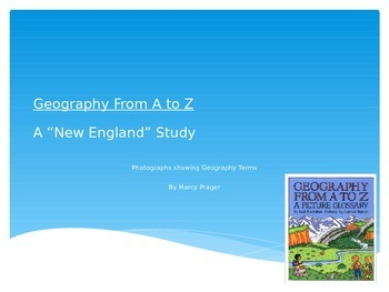 Geography A-Z, A Geographic Journey Through Photographs
