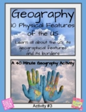 Geography (Activity #3): 10 Physical Features & Land Features (US History Unit)