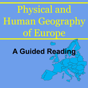 Guided Reading for Physical & Human Geography of Europe