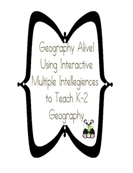 Geography Alive!  Using Interactive Multiple Intelligences to Teach Geography