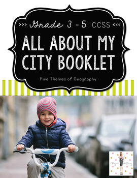 Five Themes of Geography: An All About My City Booklet (Flat & Folded Formats!)