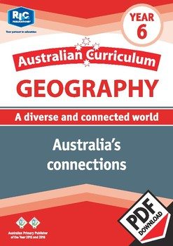 Australian Curriculum Geography: Australia's connections – Year 6