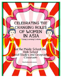 Geography: Celebrating the Change Roles of Women In Asia (Suffrage)