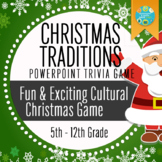 Geography: Christmas Around the World - Traditions Trivia PowerPoint Game
