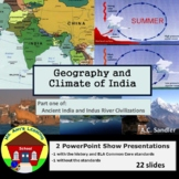 Ancient India: Geography & Climate of the Indian Subcontinent PowerPoint