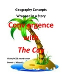 Geography Concepts Wrapped in a Story: Convergence with The Cay