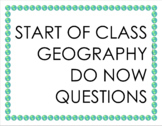 Geography Do Now Questions