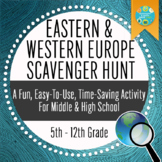 Geography: Eastern & Western Europe Scavenger Hunt (Introd