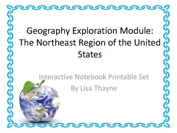 Geography Exploration Module - the Northeast Region of the US