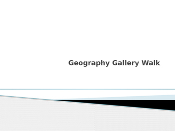 Geography Gallery Walk