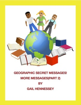 Geography: Geographic Secret Messages Continue!(part 2)