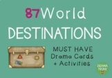 Geography : WORLD DESTINATIONS Drama / English Cards + Drama Activities