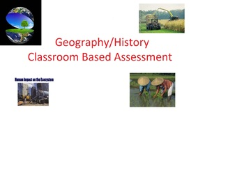 Geography: Humans and the Environment Classroom Based Assessment