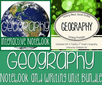 Geography Interactive Notebook & Writing Unit Bundle!