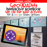 Geography Interactive Notebook & Me on the Map (Google Cla
