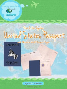 Let's Go Geography:  Make a U.S. Passport (Countries & Continents)